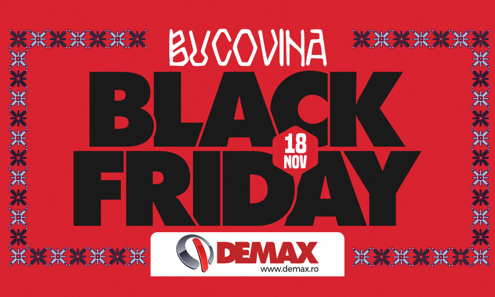 black friday bucovina demax