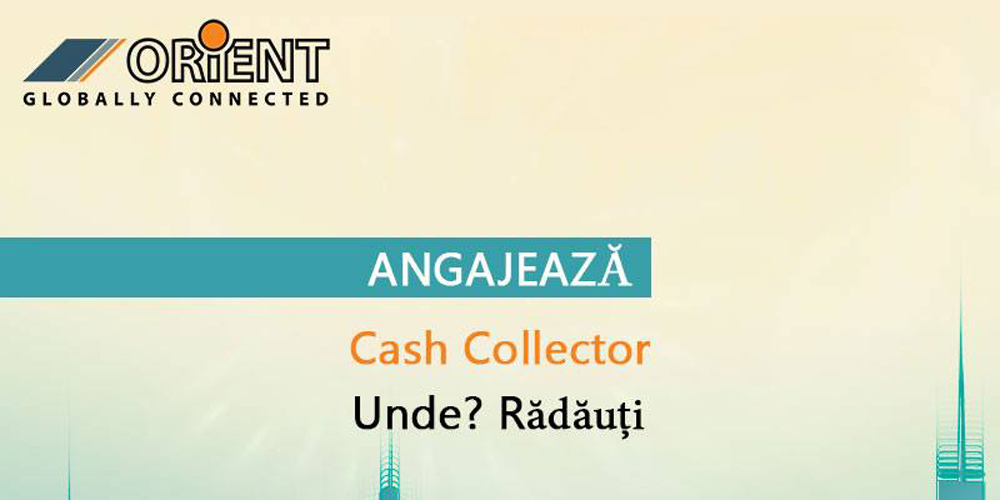 orient-spedition-angajeaza-cash-collector